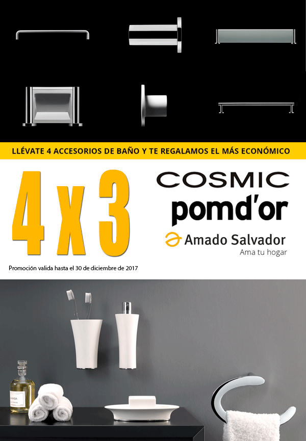 Promoción Accesorios de Baño 4x3 Cosmic - Pomd´or